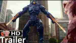 "Video: PACIFIC RIM 2 ""Uprising"" Official Trailer (2018) Sci-Fi Movie (HD)"